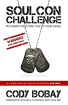 Soulcon Challenge: A 6 Week Special Forces Challenge For Men