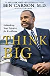 Think Big: Unleashing Your Potential...