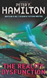 The Reality Dysfunction (Night's Dawn Trilogy, Book 1) (0330340328) by Peter F. Hamilton