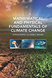 img - for Mathematical and Physical Fundamentals of Climate Change book / textbook / text book