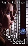 The Soul and the Seed: The Kyrennei Series Book One