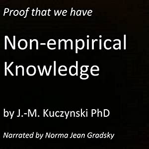 Proof That We Have Non-Empirical Knowledge Audiobook