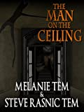 img - for The Man on the Ceiling book / textbook / text book