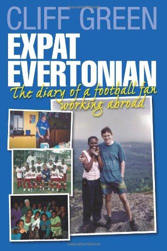 Expat Evertonian: Das Tagebuch der Fußball-Fan