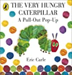 The Very Hungry Caterpillar: A Pull-O...