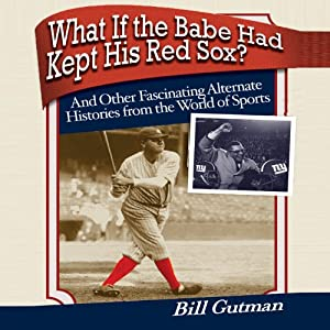 What If the Babe Had Kept His Red Sox? Audiobook