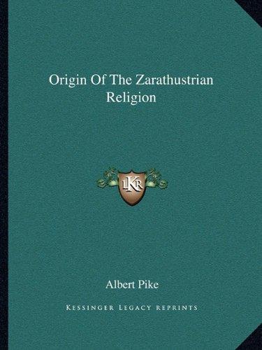 Origin of the Zarathustrian Religion