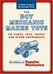 The Boy Mechanic Makes Toys: 159 Game...