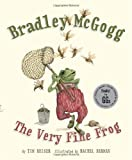 Bradley McGogg: The Very Fine Frog