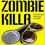 Zombie Killa | Jason Z. Christie