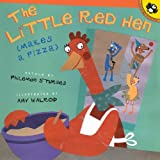 The Little Red Hen (Makes A Pizza) (Turtleback School & Library Binding Edition) (Picture Puffin Books (Prebound)) (0613862600) by Sturges, Philemon