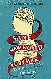 Sane New World: Taming the Mind (English Edition)