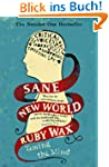 Sane New World: Taming the Mind (Engl...