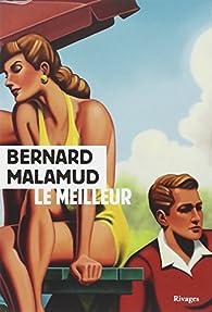Le meilleur par Malamud