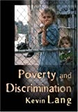 Poverty and discrimination /