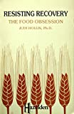 img - for Resisting Recovery: The Food Obsession book / textbook / text book
