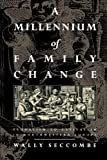 img - for A Millennium of Family Change: Feudalism to Capitalism in Northwestern Europe book / textbook / text book