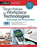 img - for Smart Policies for Workplace Technology: Email, Blogs, Cell Phones & More book / textbook / text book