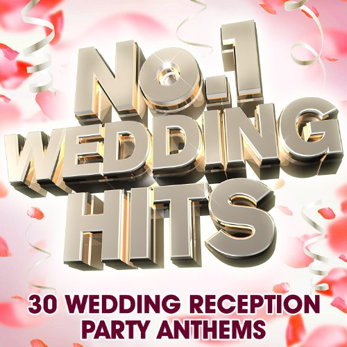 No-1-Wedding-Hits-30-Wedding-Reception-Party-Anthems-Deluxe-Version