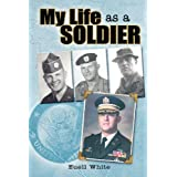 My Life As A Soldier
