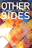 img - for Other Sides: 12 Webfiction Tales book / textbook / text book