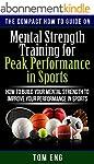 Mental Strength Training for Peak Per...