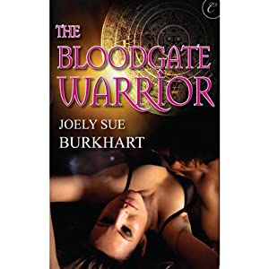 The Bloodgate Warrior | [Joely Sue Burkhart]