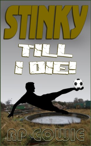 Book: Stinky Till I Die! by RP Cowie