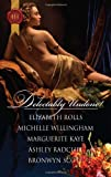 Delectably Undone!: A Scandalous Liaison\Pleasured by the Viking\The Captain