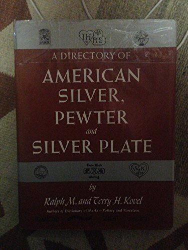 A directory of american silver, pewter and silver plate (Terry Price Ware compare prices)