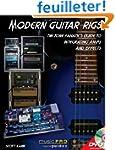 Modern Guitar Rigs: The Tone Fanatic'...