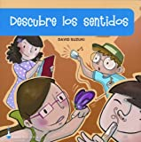 Descubre Los Sentidos (El Juego De La Ciencia) (Spanish Edition)