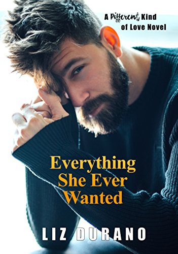 everything-she-ever-wanted-a-different-kind-of-love-novel