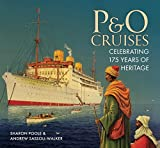 img - for 175th Anniversary History of P and O Cruises book / textbook / text book