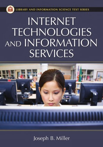 Internet Technologies and Information Services (Library...