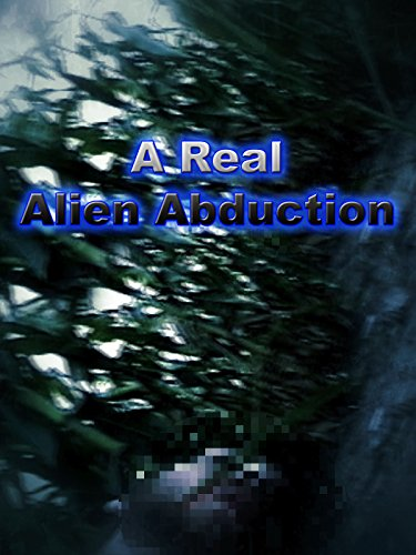 A Real Alien Abduction on Amazon Prime Instant Video UK