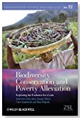 Biodiversity Conservation and Poverty Alleviation: Exploring the Evidence for a Link (Conservation Science and Practice)