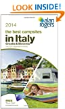 Alan Rogers - The Best Campsites in Italy, Croatia & Slovenia 2014 (Alan Rogers Guides)