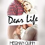 Dear Life | Meghan Quinn