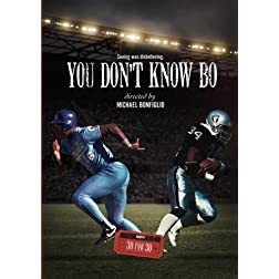 ESPN Films:  You Don't Know Bo