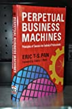 img - for Perpetual Business Machines: Principles Of Success For Technical Professionals (Career And Business Development In The Global Economy) book / textbook / text book