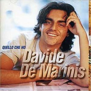 Davide De Marinis - Quello Che Ho - Amazon.com Music