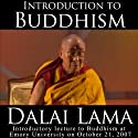 Dalai Lama: Introduction to Buddhism Lecture by  His Holiness the Dalai Lama