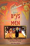 img - for From Boys to Men: Formations of Masculinity in Late Medieval Europe (The Middle Ages Series) book / textbook / text book