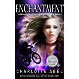 Enchantment (The Channie Series Book 1) ~ Charlotte Abel
