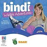 Roar!: Bindi Wildlife Adventures, Book 6 | Bindi Irwin