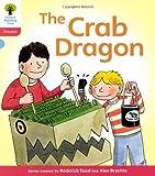 Oxford Reading Tree: Level 4: Floppy's Phonics Fiction: The Crab Dragon