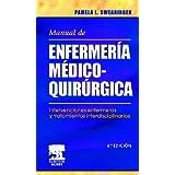 Manual de enfermería médico-quirúrgica. Intervenciones enfermeras y tratamientos interdisciplinarios
