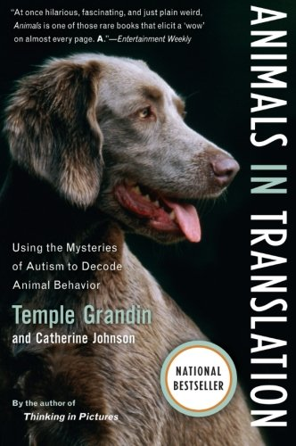 Animals in Translation: Using the Mysteries of Autism to...