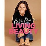 Bobbi Brown Living Beauty ~ Bobbi Brown